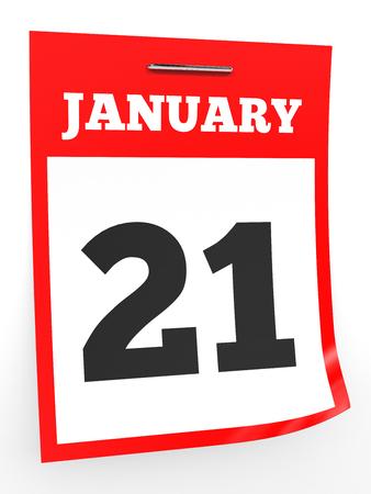 january 1st: January 21. Calendar on white background. 3D illustration. Stock Photo