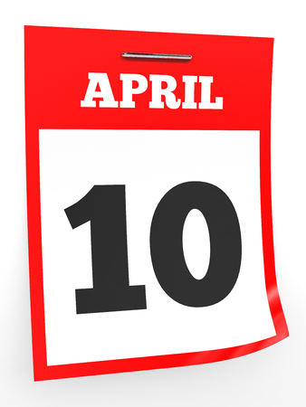 10th: April 10. Calendar on white background. 3D illustration. Stock Photo