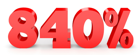 earn money: Eight hundred and forty percent. 840 %. 3d illustration on white background. Stock Photo