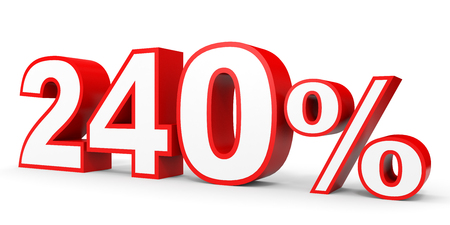 earn money: Two hundred and forty percent. 240 %. 3d illustration on white background. Stock Photo