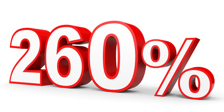 earn money: Two hundred and sixty percent. 260 %. 3d illustration on white background.