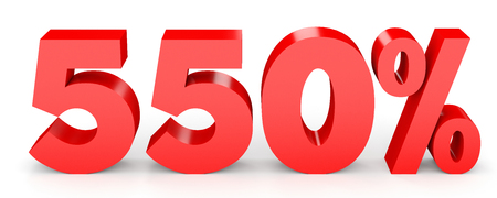 earn money: Five hundred and fifty percent. 550 %. 3d illustration on white background.