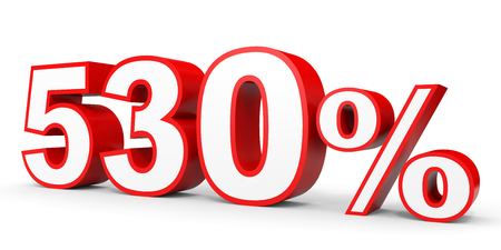 earn money: Five hundred and thirty percent. 530 %. 3d illustration on white background.
