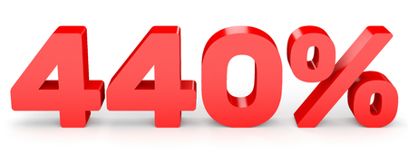 earn money: Four hundred and forty percent. 440 %. 3d illustration on white background.
