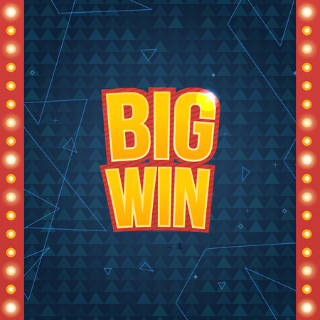 maquinas tragamonedas: Big Win sign with lamp background for online casino, poker, roulette, slot machines, playing cards, mobile game. Big Win banner. Vector illustrator.