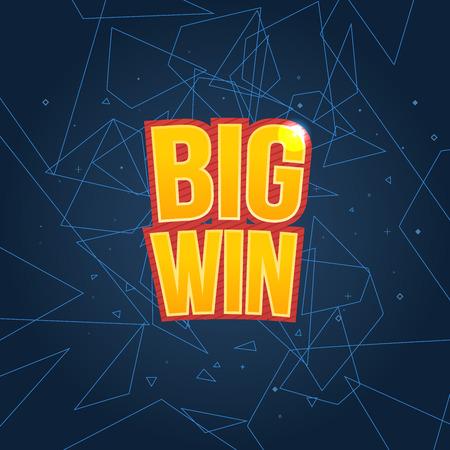 slot machines: Big Win firmar con el fondo de la lámpara para el casino en línea, poker, ruleta, máquinas tragamonedas, cartas de juego, juego para móviles. Bandera grande de victorias. Vector ilustrador.
