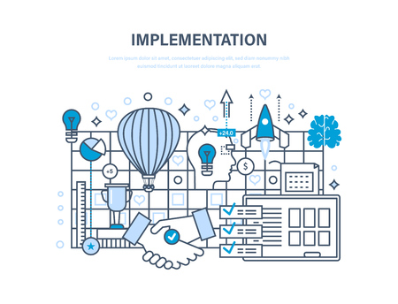 Implementation concept. Realization of ideas, partnership and cooperation, vision, creation.