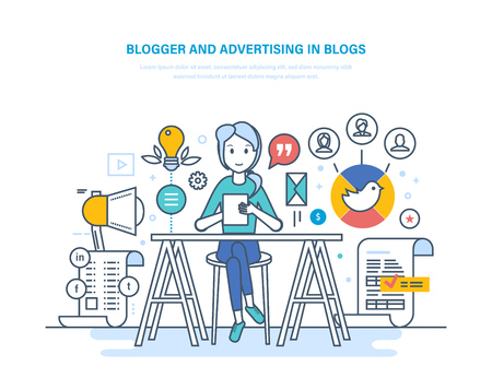 Blogger, advertising in blogs. Work in social networks. Media content. Illustration