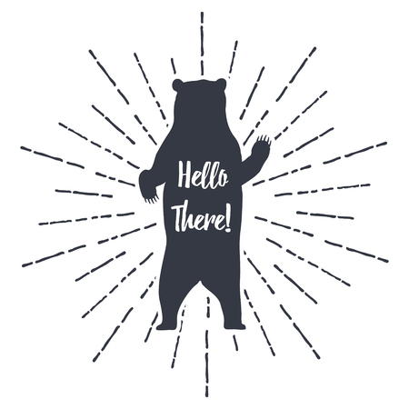 """Hand drawn label grizzly bear vector illustration and """"Hello There!"""" inspirational lettering. EPS10"""