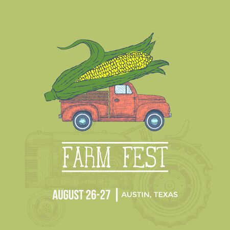 Farm fest banner. Pickup trick with Giant Corn. Vector