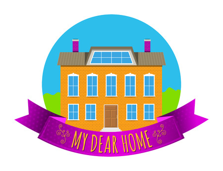 Colorful real estate, sticker or emblem with a house, bushes, sky and slogan My dear home isolated