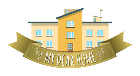 Colorful real estate, sticker or emblem with a house with a flag on the roof and slogan My dear home isolated