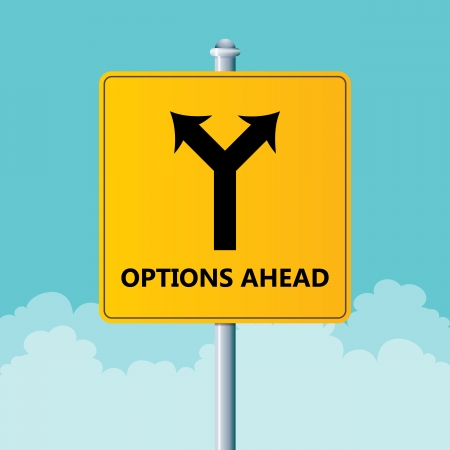 opportunity sign: Vector illustration of a road sign showing options ahead.