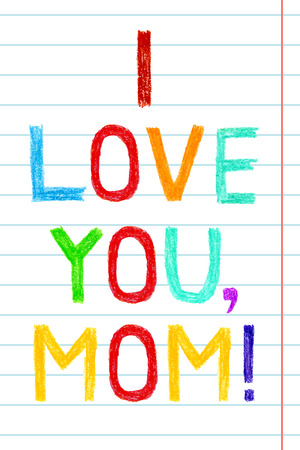 Phrase I LOVE YOU, MOM, child writing style. Hand drawn colorful greeting card to Mother Illustration