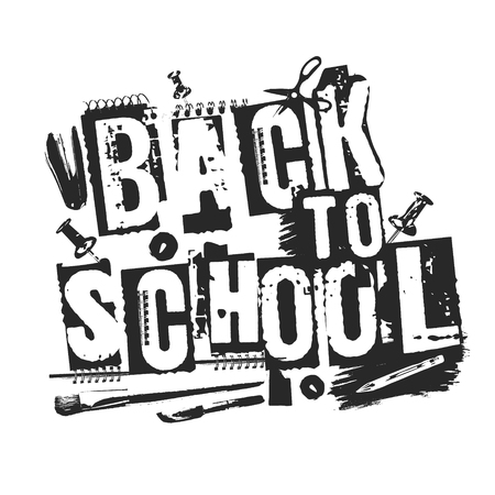 Slogan Back to school, grunge style. Shabby printed words with stationery supplies. Street art modern style letters, good for stationery, children school stuff, banners and cards. Stock Vector - 85899664