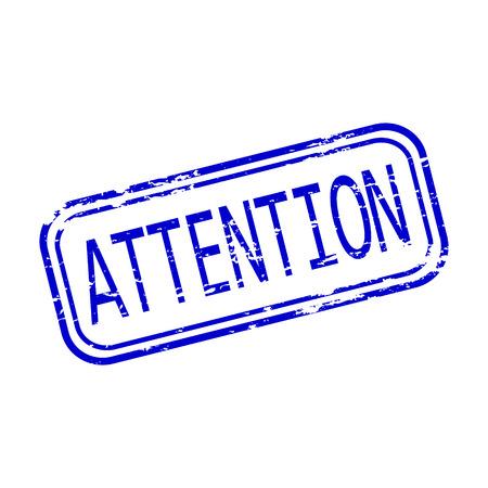 rubberstamp: Attention rubber stamp. Illustration