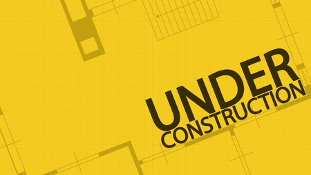 constuction: illustration of blueprint under constuction word and house on yellow backgound