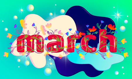 Bright inscription of letters entwined with spring flowers. 3d inscription of the word March on a colored background