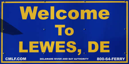 lEWES, DELAWARE, AUGUST 26,2016  A welcome to Lewes, Deleware sigh posted at the entrance form toh Cape May Ferry. Editorial