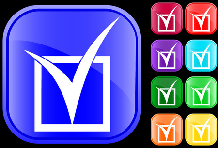 Icon of a tick in a checkbox on shiny square buttons Vector