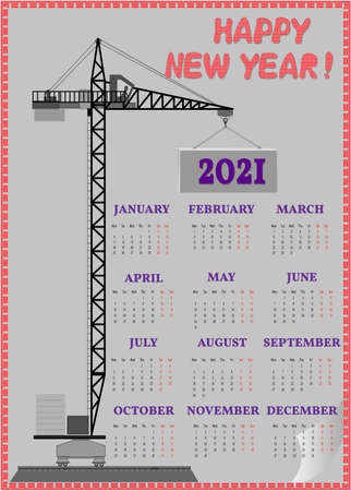Calendar for 2021 with black construction crane and with panel.
