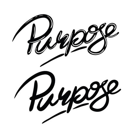 hand written lettering word purpose