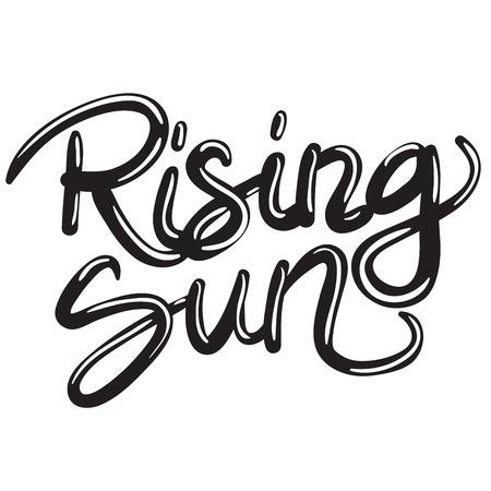 hand written lettering phrase rising sun Ilustração