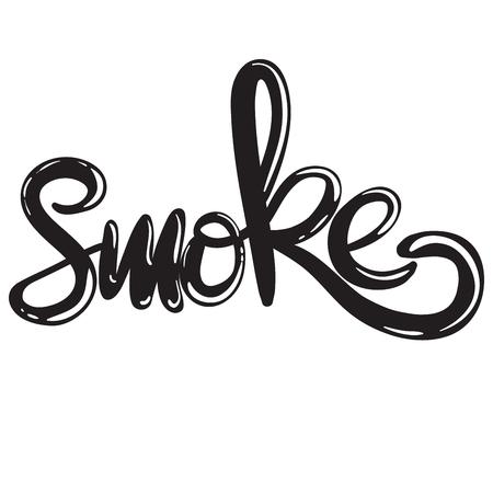 hand written lettering word smoke Ilustração