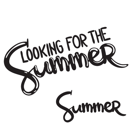 hand written lettering phrase looking for the summer