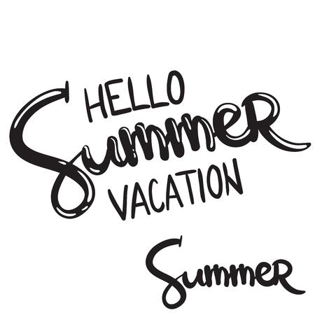 hand written lettering phrase hello summer vacation