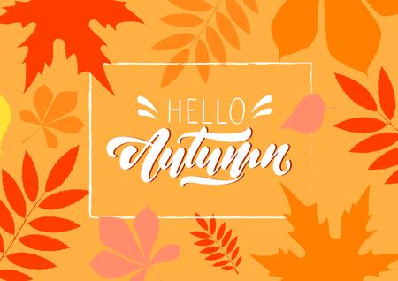 Hello Autumn. Autumn pattern .Lettering autumn. foliage