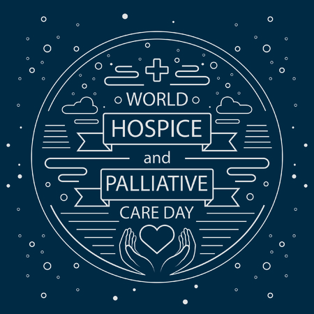 World Hospice and Palliative Care Day.