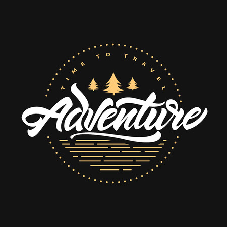 Adventure awaits. Time to travel. Lettering inspiration typography poster with fir tree. Hipster vector logo illustration.