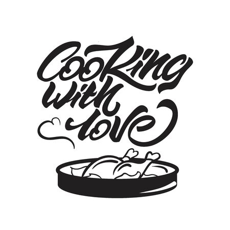 Cooking with love lettering illustration with pan and chicken. Vector illustration.