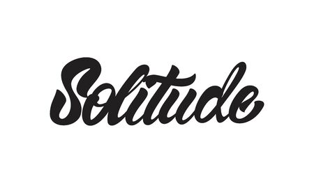 Solitude in lettering style. Vector illustration design.