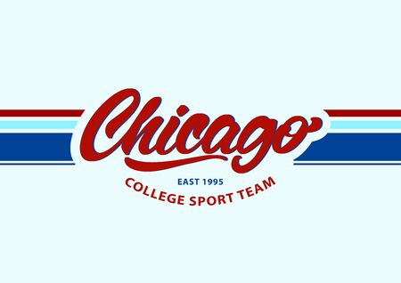 Chicago in lettering style. Sport team fashion. Varsity, Slogan graphic for t-shirt or your design . Vector illustration.
