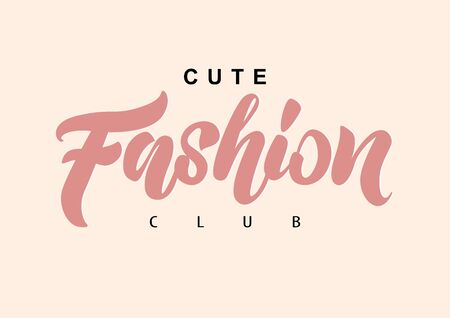 Cute Fashion club Typography Slogan for T-shirt. Vector Print. Fashion lettering