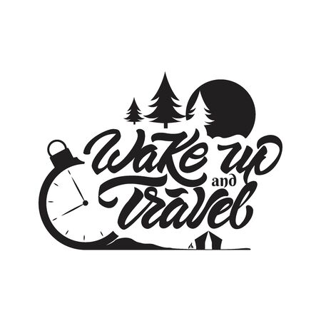 Wake up and travel in lettering style. Travel with clock , trees and sun illustration. Vector illustration design. Çizim