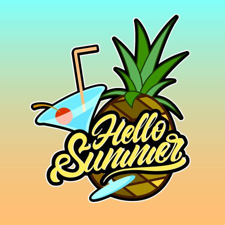 Hello summer in lettering style with cocktail and pineapple. Vector illustration design. Çizim