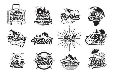 Travel set in lettering style. Let's go travel , fly away, wake up and travel with illustrations . Label vector illustration Ilustração