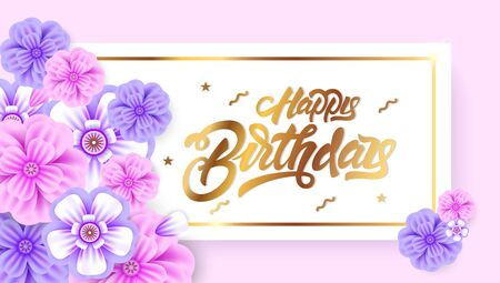Happy birthday in lettering style in gold color banner with flowers on creative background. Invitation, posters, brochure, voucher discount. Vector illustration design