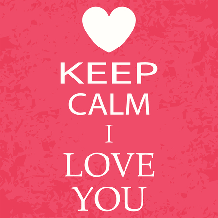 boyfriend: banner, poster keep calm i love you Illustration