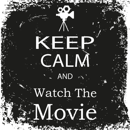 holiday movies: banner keep calm and watch the movie
