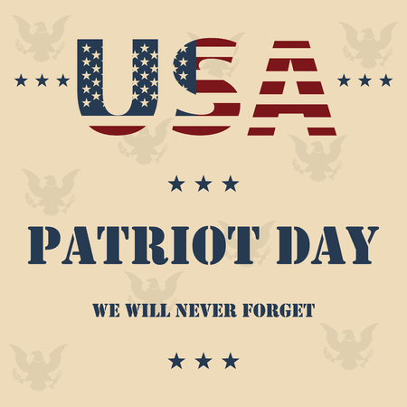 We Will Never Forget. 911 Patriot Day background, American Flag stripes background. Patriot Day September 11, 2001 Poster Template Illustration