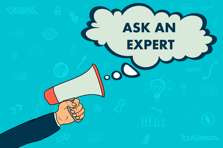 A businessmans hand holds a megaphone. in the conversation bubble the word ask an expert. Illustration