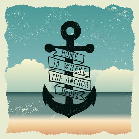 ANCLA: dibujado a mano cartel de la tipograf�a con el ancla. el hogar es donde cae el ancla. obra para el desgaste. ilustraci�n vectorial de inspiraci�n en el fondo de playa