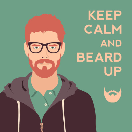 keep calm and beard up poster. flat hipster character. stylish young guy with glasses background. vector illustration