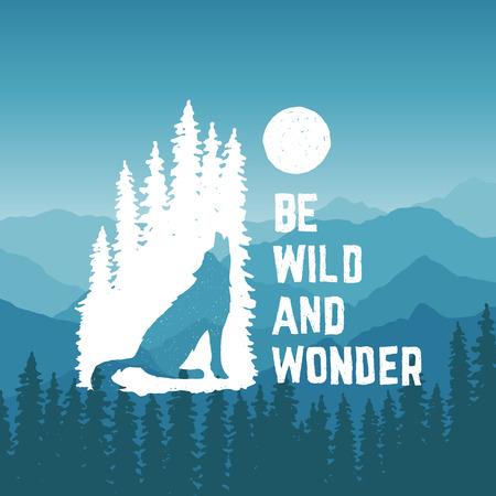 lobo feroz: dibujado a mano cartel de la tipografía con el lobo aullando, pinos y la luna. ser salvaje y asombro. obra para el desgaste inconformista. ilustración vectorial inspirada en el fondo de la montaña Vectores