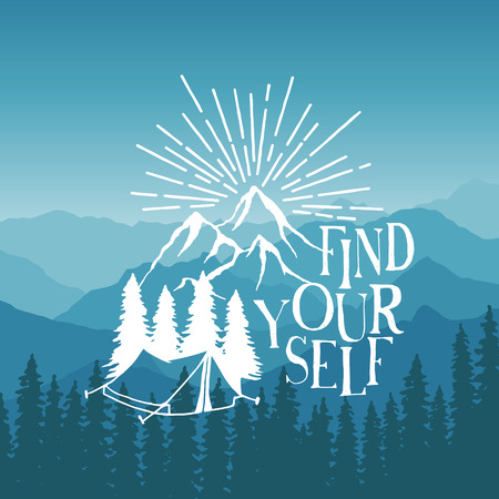 hand drawn typography poster with tent, pine trees and mountains. find yourself. artwork for hipster wear. vector Inspirational illustration on mountain background Vectores