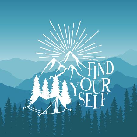 montagna: disegnato manifesto tipografia a mano con tenda, pini e montagne. cerca te stesso. opere d'arte da indossare pantaloni a vita bassa. illustrazione vettoriale Inspirational su sfondo di montagna